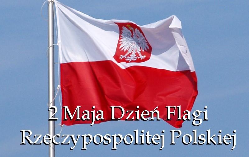 Grafika przedstaiwa zdjęcie flagi i opis 2 Maja Dzień Flagi Rzeczypospolitej Polskiej.jpeg