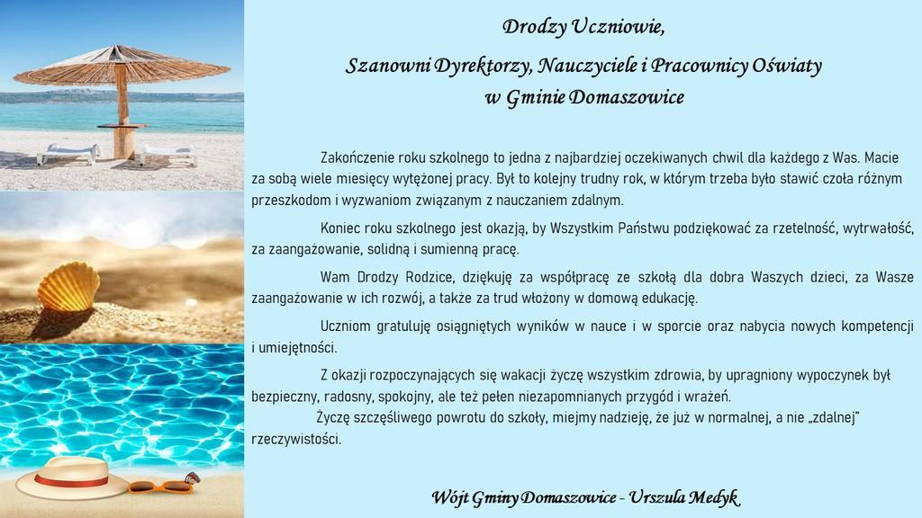 Grafika przedstawia obrazek wakacyjny na których Wójt Gminy Domaszowice składa życzenia z okazji zakończenia roku szkolnego Uczniom, Dyrektorom, Nauczycielom, Pracownikom Oświaty w Gminie Domaszowice.